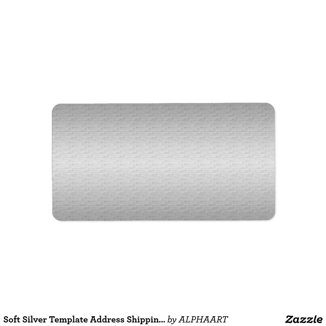 Soft Silver Template Address Shipping Label   Zazzle Pro