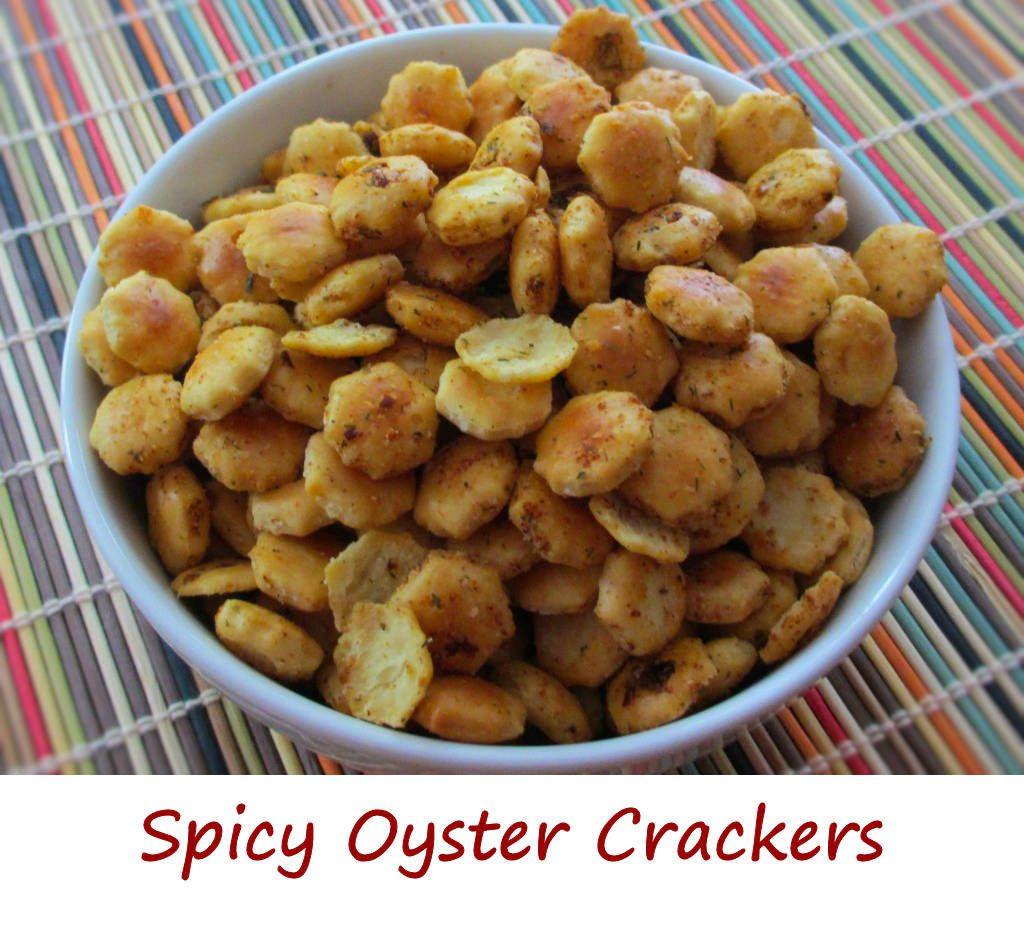 Spicy oyster crackers oyster crackers oyster crackers