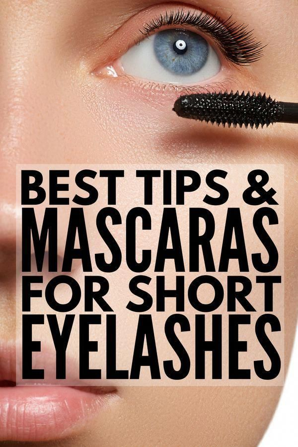 The Best Mascara For Short Lashes 7 Tips For Longer Lashes Great