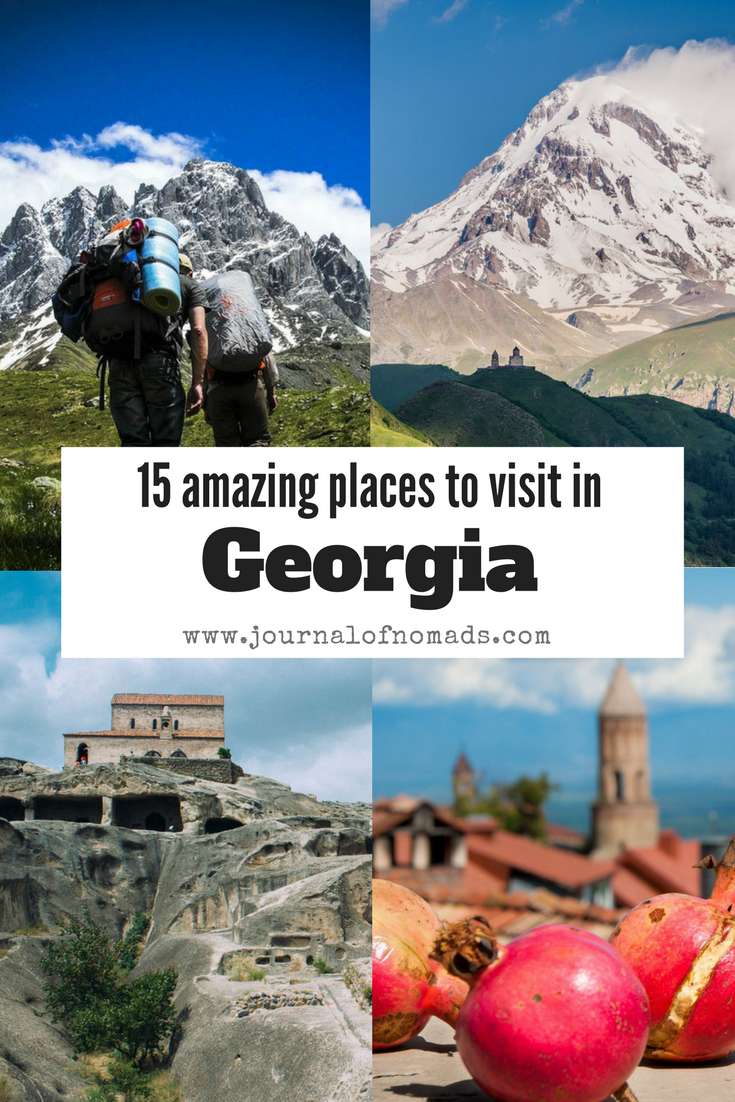 15 Amazing places to visit in Georgia  country  2018   Amazing     Here are 15 of the best and amazing places to visit in Georgia  that small  country on the edge of Europe and Asia   Journal of Nomads