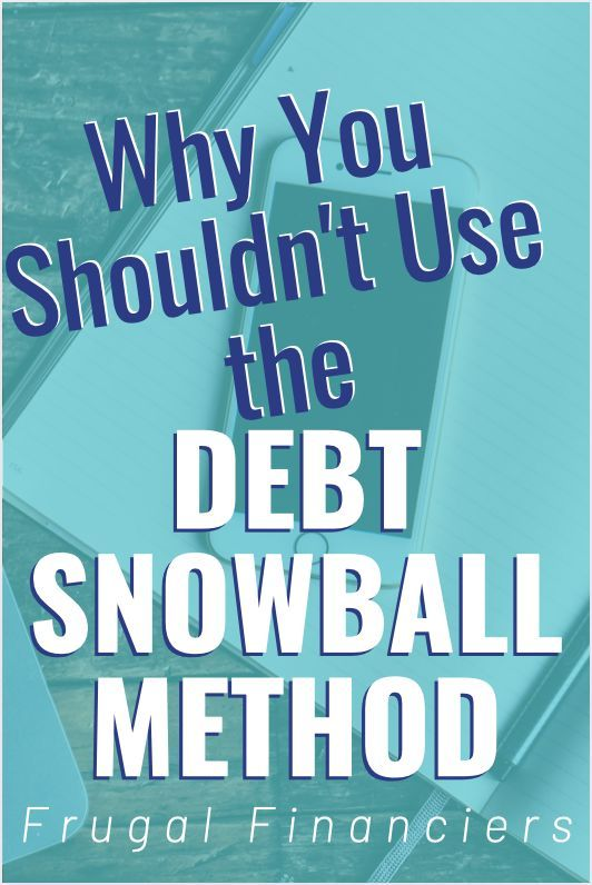 Why You Shouldn't Use the Debt Snowball Method Debt