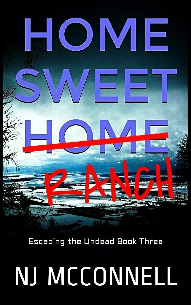 """Home Sweet Ranch""  ***  N.J. McConnell  (2015)"