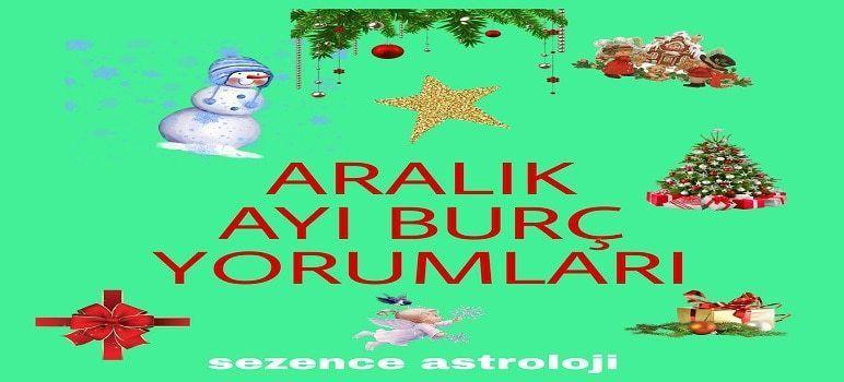 Astroloji Aralik Ayi Burc Yorumlari 2018 Sezence Astroloji Burclar Ikizler Astroloji