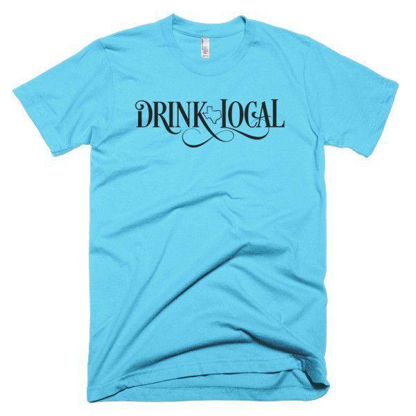 Drink Local El Paso Texas - Unisex
