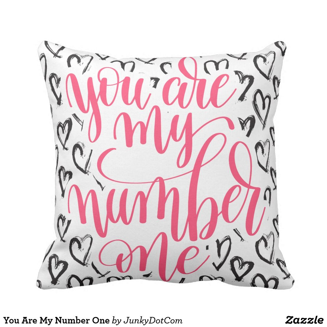 You Are My Number One Throw Pillow Throw
