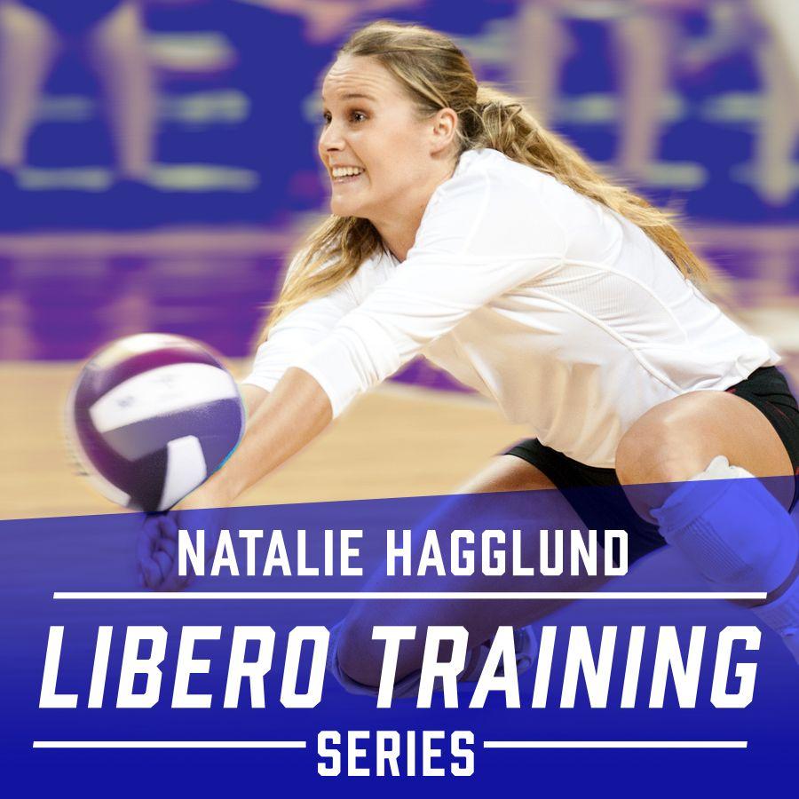 Natalie Hagglund Libero Training Series Aoc Volleyball Training Series Volleyball Workouts Volleyball Skills