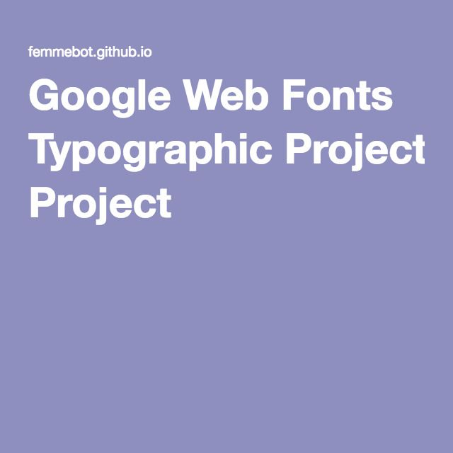 Google Web Fonts Typographic Project