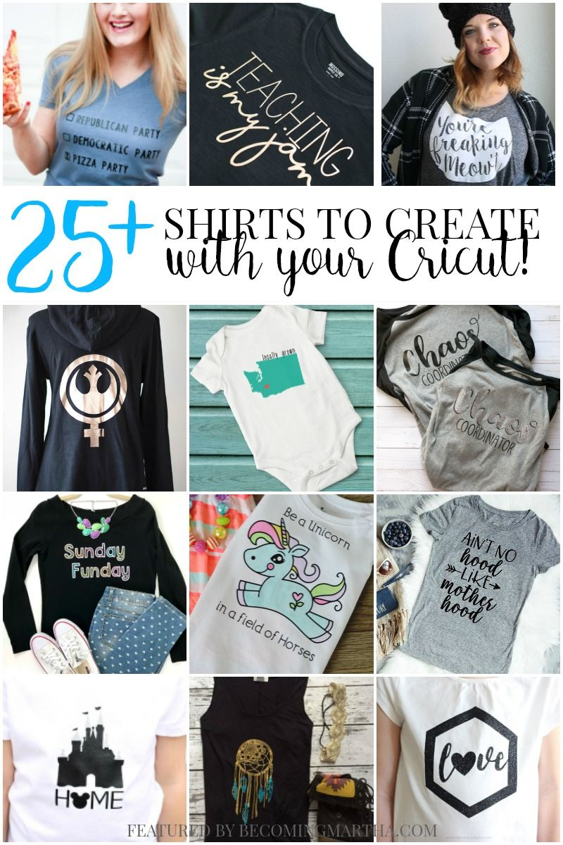 4108adf2 These 25 shirts to make with your Cricut are sure to get your creative  juices flowing and provide inspiration for many fashionable projects!
