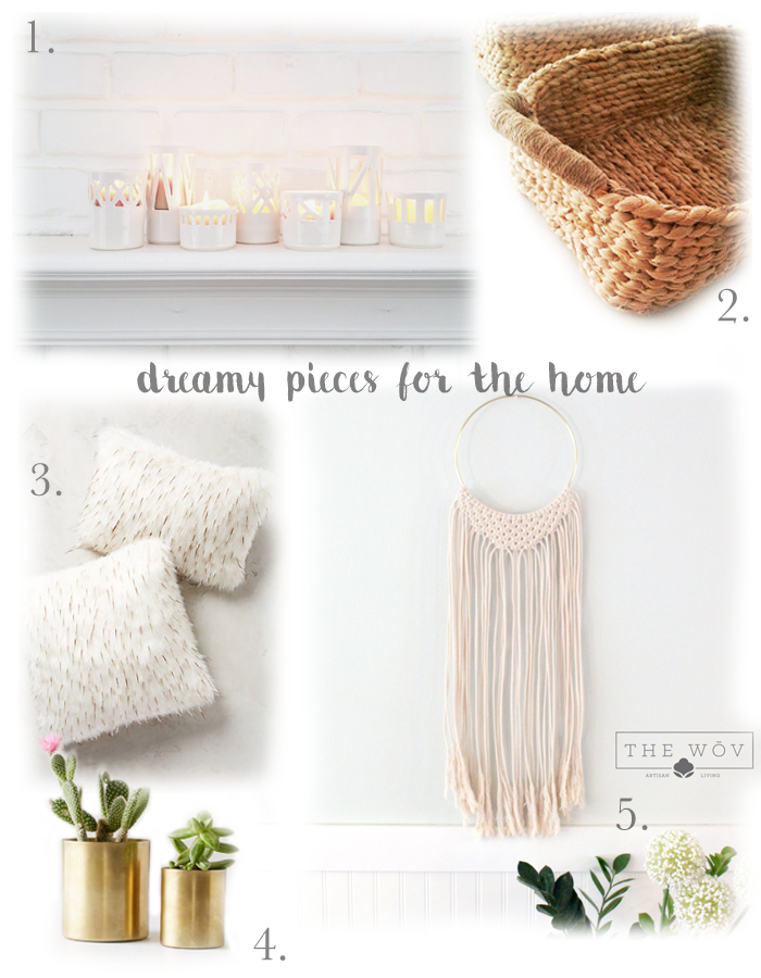 Dreamy Pieces for the Home