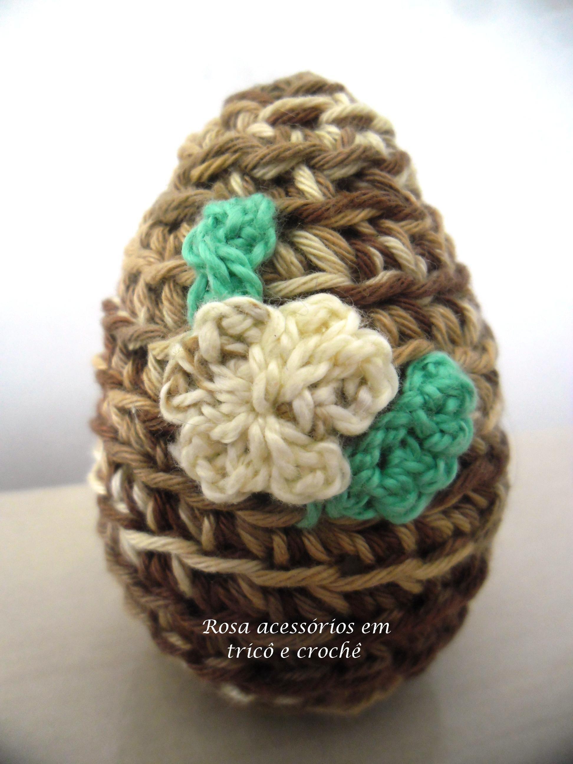 crochet egg easter, ovo crochê de páscoa www.rosaacessorios.blogspot.com