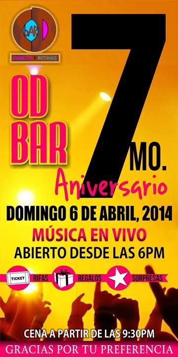Domingo 6 de Abril: 7 aniversario de OD Bar - Música en Vivo - Abierto desde las 6pm - Rifas, Regalos y Sorpresas