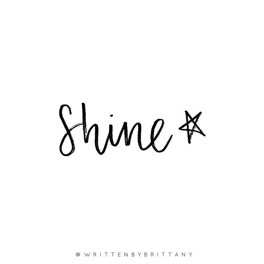 Shine Like The Damn Star You Are Perspective On Life Pinterest