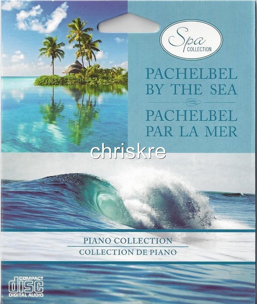 Spa Collection PACHELBEL BY THE SEA Music CD Piano Relaxation Sea Ocean Waves #NaturalSoundsClassicalMusicPachabel