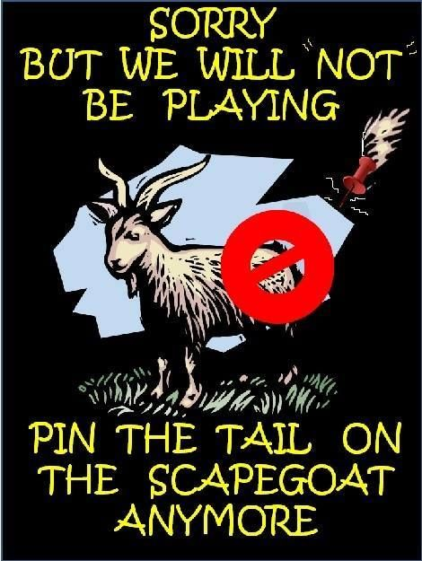 """Image result for """"Sorry but we will not be playing pin the tail on the scapegoat anymore!"""""""