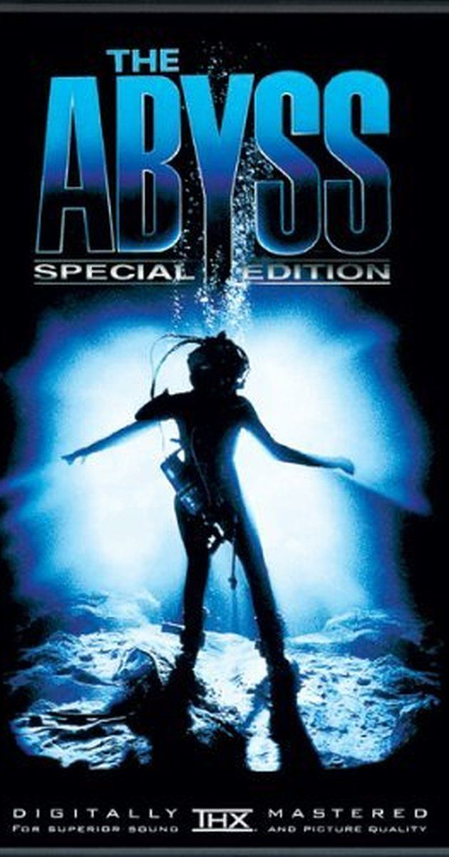Directed by James Cameron.  With Ed Harris, Mary Elizabeth Mastrantonio, Michael Biehn, Leo Burmester. A civilian diving team is enlisted to search for a lost nuclear submarine and face danger while encountering an alien aquatic species.