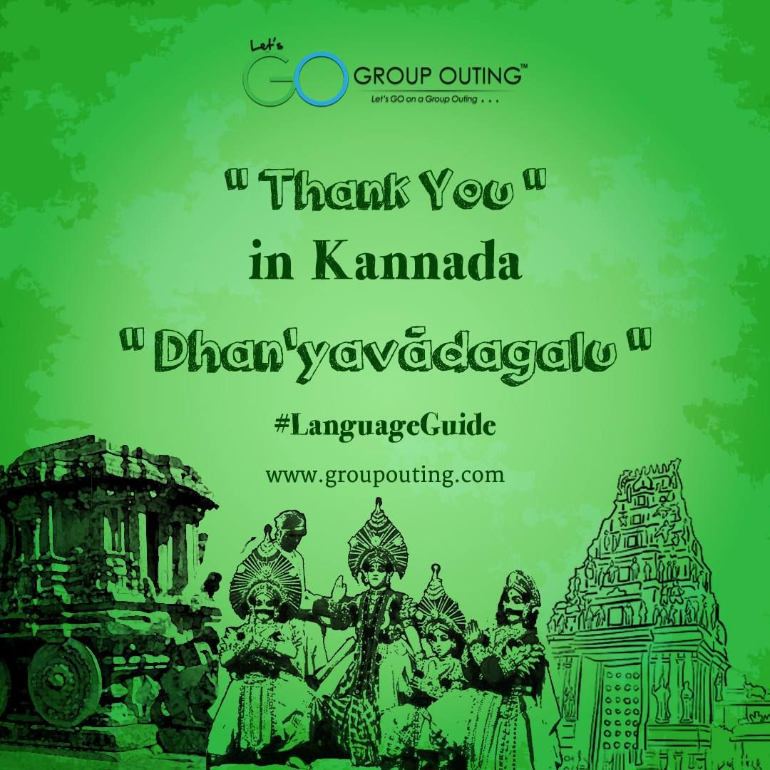 Thank You In Kannada Groupouting Gogroupouting Language Guide Happy Travels Hampi