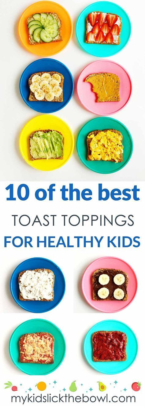 Ten Healthy Toast Topping Ideas for Kids, Easy & Fast images