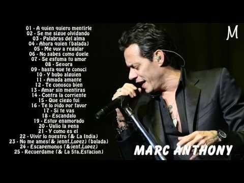 Marc Anthony Sus Mejores Exitos   Las 30 Mejores Canciones De Marc Anthony - YouTube