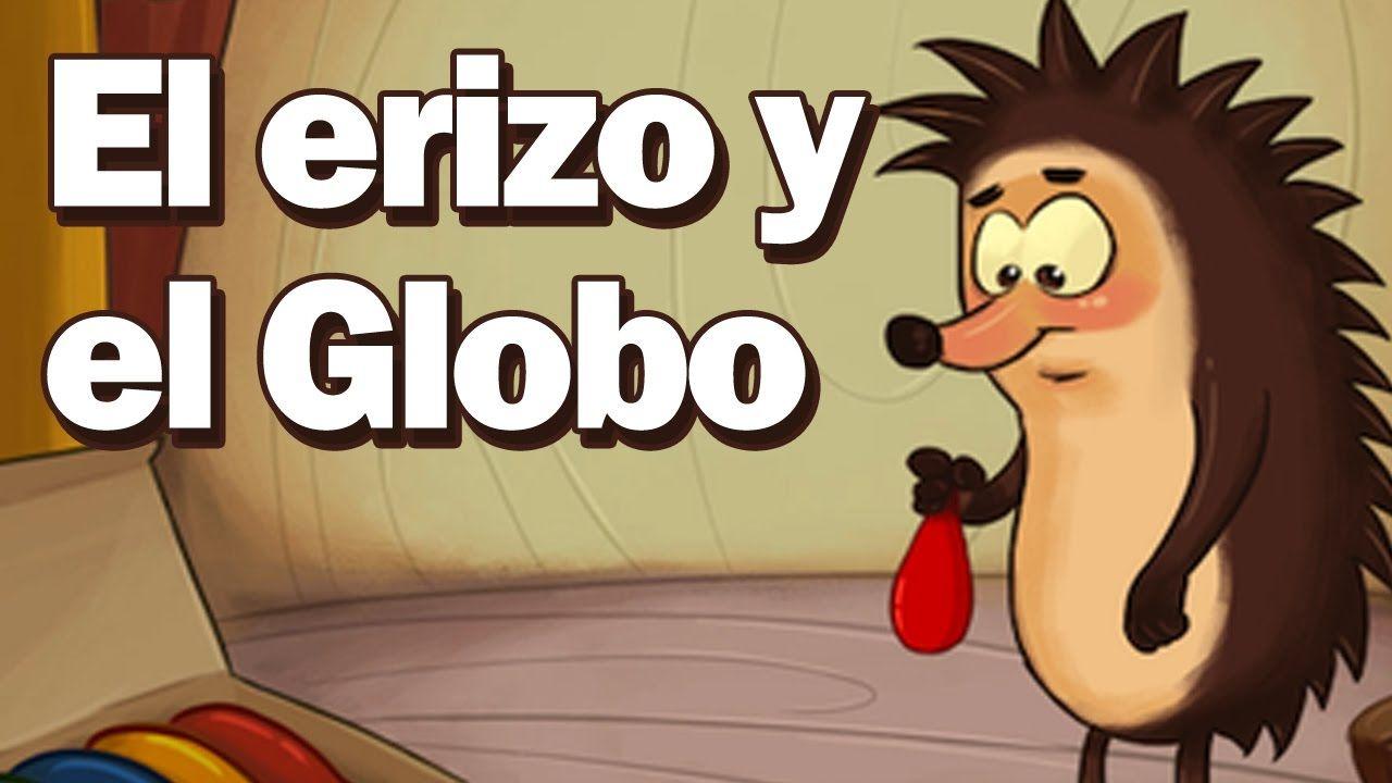 El Erizo Y El Globo Audio Cuento Para Ninos Espanol