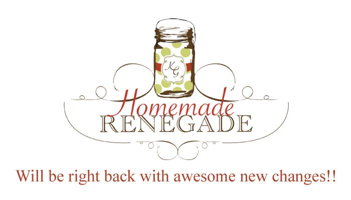 Homemade Renegade » The Homemade Renegade