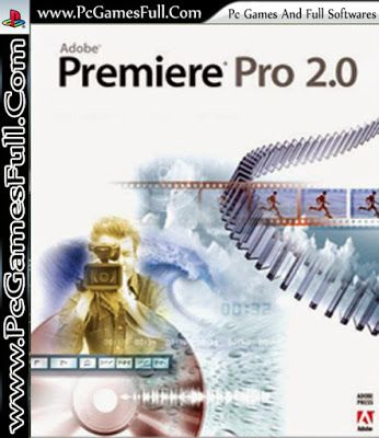 Adobe Premiere Pro 2 0 Free Download With Serial Key Full