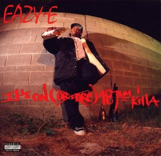 Hip-Hop HQ: Eazy-E - It's On (Dr. Dre) 187um Killa EP [1993]