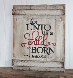unto unto you a child is born on a wooden tree - Google Search