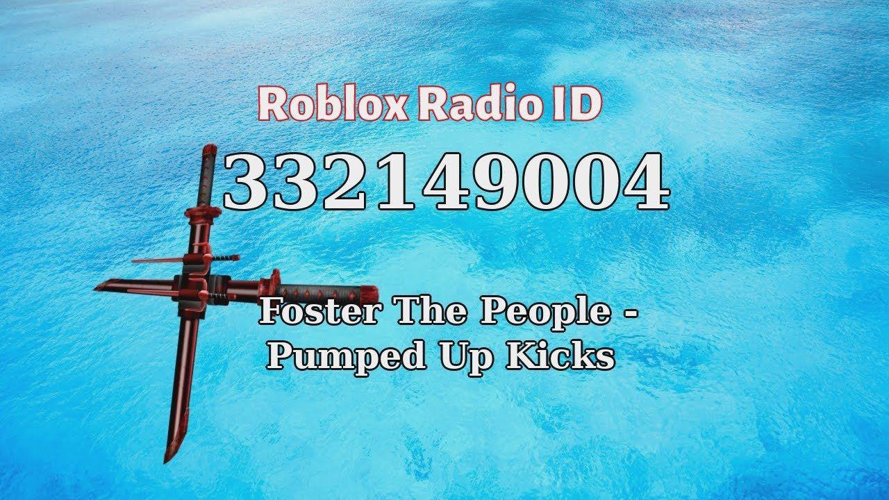 Foster The People Pumped Up Kicks Roblox Id Roblox Radio Code Robl Foster The People Roblox Pumped Up Kicks
