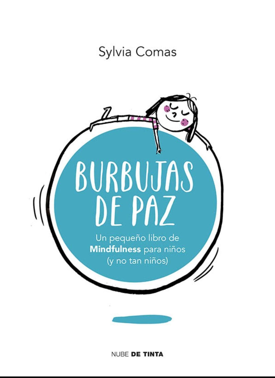 Pin De Esclava Suárez En Libros Burbujas Libros Mindfulness