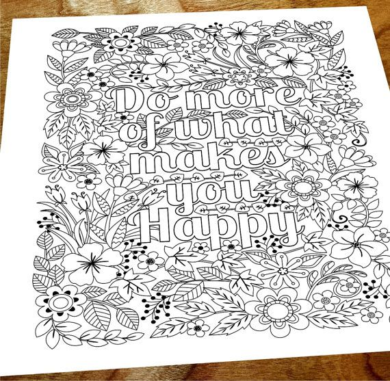 Printable Do More of What Makes You Happy flower design coloring