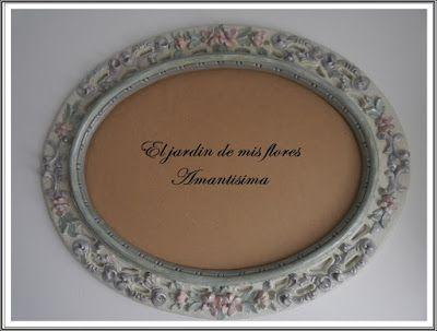 El jardin de mis flores AMANTISIMA: Marco espejo