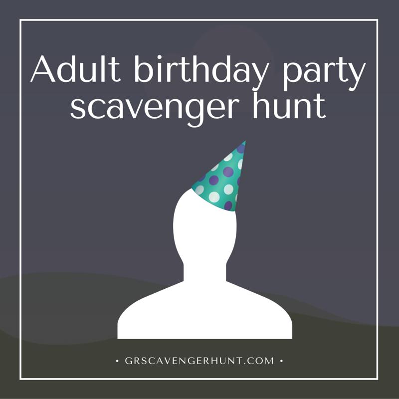 Adult Birthday Scavenger Hunt