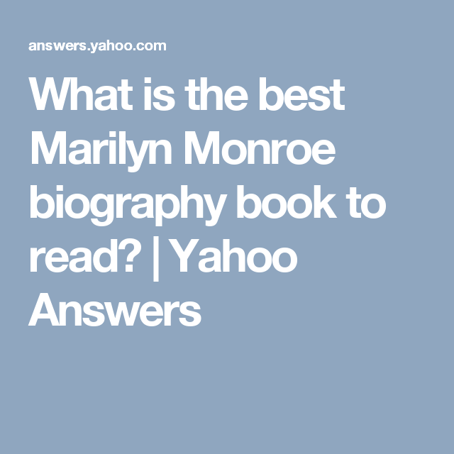 Studio Apartment Yahoo Answers what is the best marilyn monroe biography book to read? | yahoo