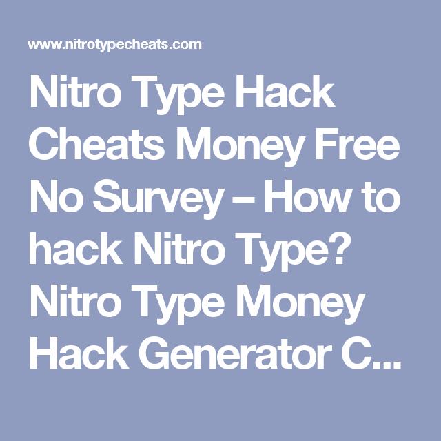 Nitro Type Hack Cheats Money Free No Survey – How to hack