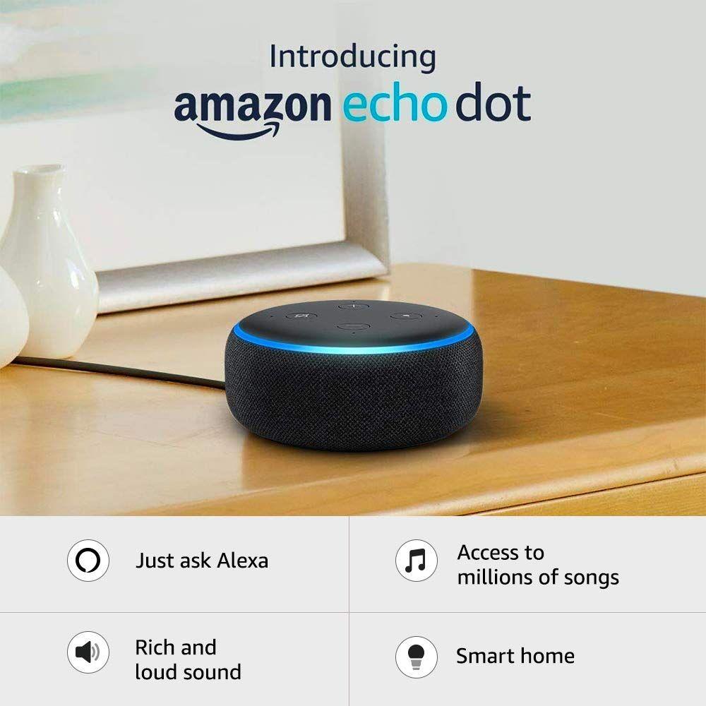 Echo Dot 3rd Gen New And Improved Smart Speaker With Alexa Black Echo Dot Alexa Echo