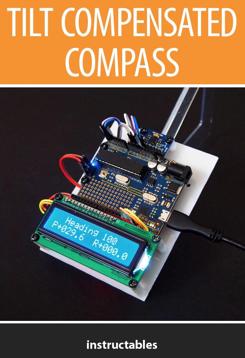 Tilt Compensated Compass | Arduino | Arduino, Compass, Tilt
