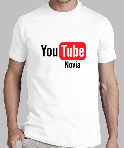 You Tube Novia Camisetas Frases Camisetas Camisetas Con