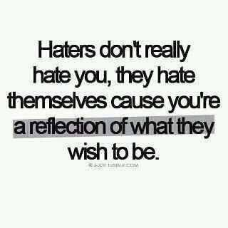 Haters Quotes Words Quotes Life Quotes