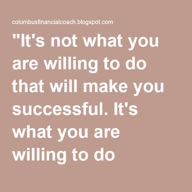 """It's not what you are willing to do that will make you successful. It's what you are willing to do without until you get there."" — Daniel…"