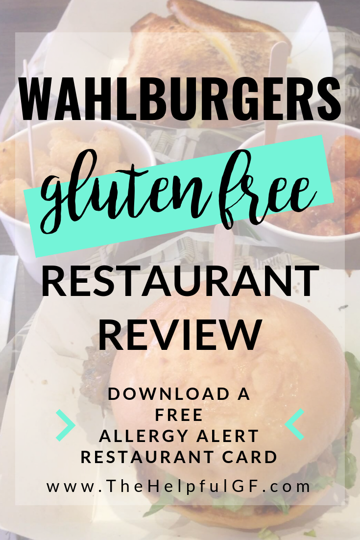 Pin Now For A Review Of The Gluten Free Menu At Wahlburgers Restaurant Excellent