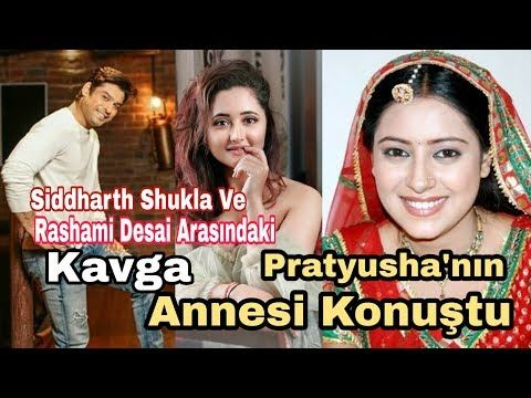 Pratyusha Nin Annesi Konustu Siddharth Shukla Ve Rashami Desai Arasindaki Kavga Youtube Entertainment Youtube Kori