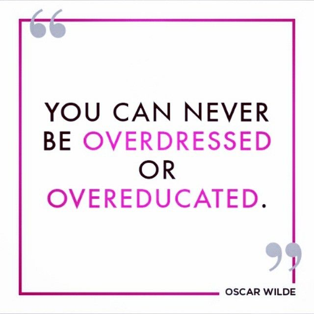 """""""Couldn't be more true! #OscarWilde"""""""