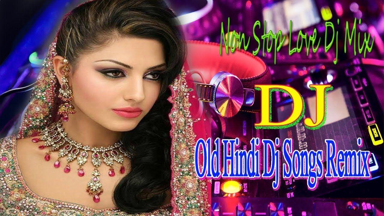 Hindi dj Old Remix ( hi Bass Dholki mix ) Song 2019 | Hindi