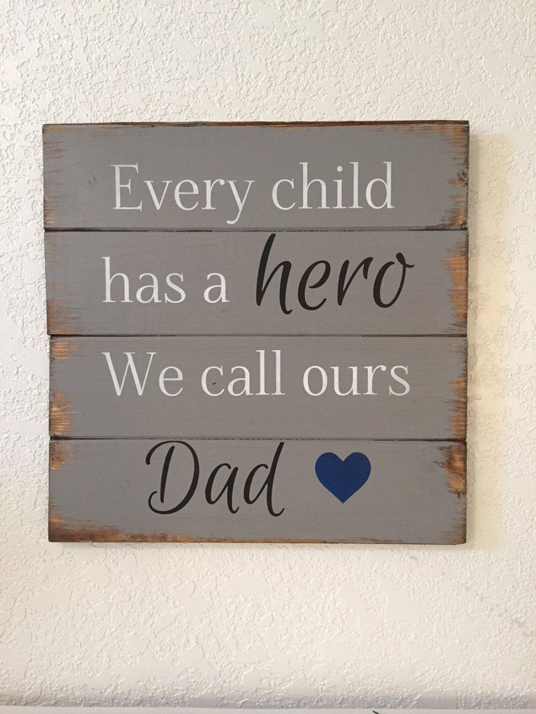 Every child has a hero we call ours dad 13h x 14 w hand painted every child has a hero we call ours dad 13h x 14 w hand painted wood sign home decor best dad gift for daddyfathers daychristmas dad fandeluxe Images