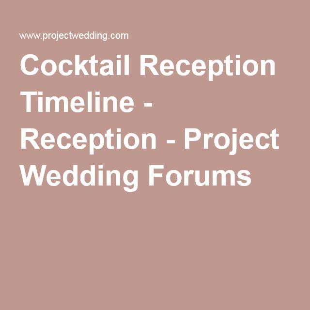 Cocktail Reception Timeline Reception Project Wedding