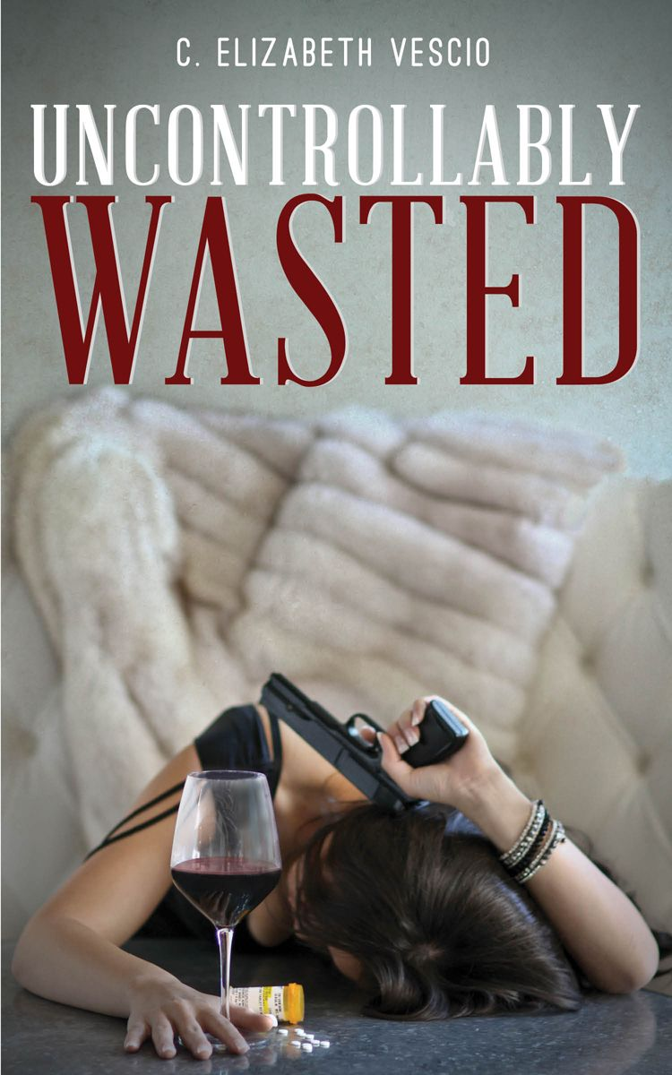 It's here! It's here! The big Cover Reveal for C. Elizabeth Vescio's UNCONTROLLABLY WASTED is here! I loved the first book in this series and am so looking forward to the sequel!
