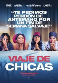 Viaje De Chicas Girls Trip Viaje De Chicas Comedia En Espanol Peliculas De Chicas