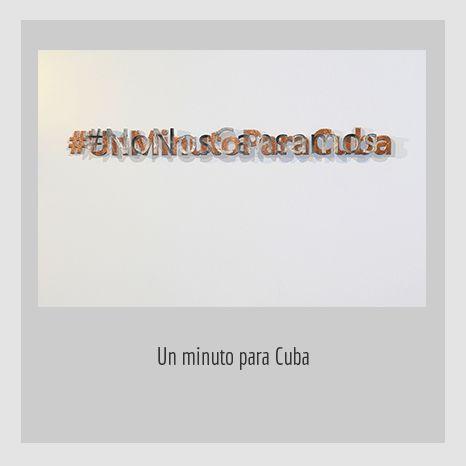 Un minuto para Cuba. YENY CASANUEVA Y ALEJANDRO GONZÁLEZ. PROYECTO PROCESUAL ART.