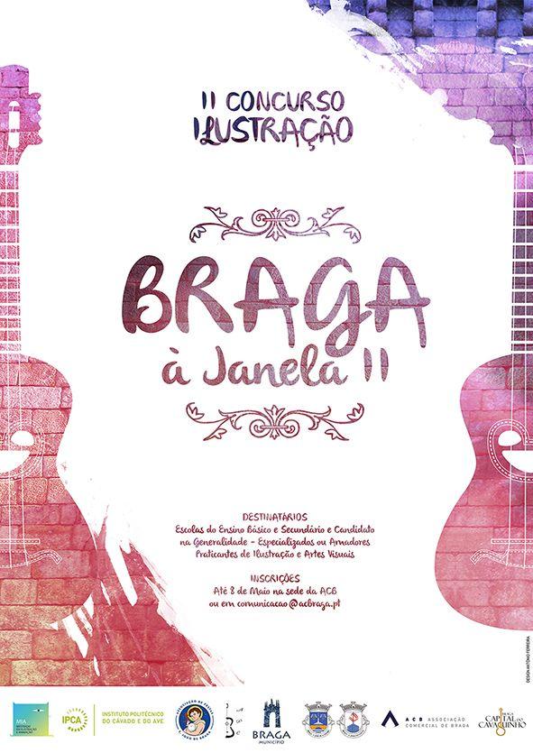 ENG: 2nd Illustration Competition - Braga à Janela 2015 (poster) PT: 2º Concurso de Ilustração - Braga à Janela 2015 (poster)