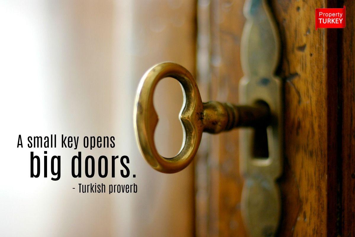 A small key opens big doors proverbs